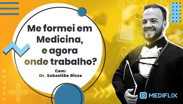 banner_me_formei_em_medicina_sebastiao_640x340